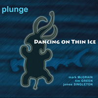 PLUNGE: Dancing on Thin Ice